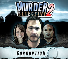 Murder Detective 2: Corruption